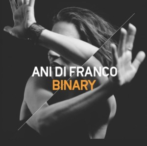 Ani DiFranco announces her twentieth studio album Binary