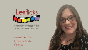 Watch! Naomi Bennett on the Lesflicks Film Awards.