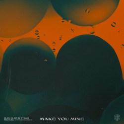 Bleu Clair & Ytram - Make You Mine