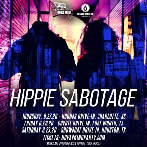 Hippie Sabotage - Drive-In Tour