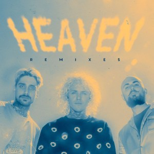 Cheat Codes - Heaven (Remixes)