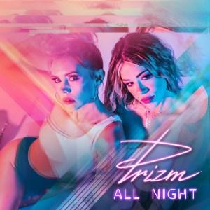 PRIZM - All Night Album