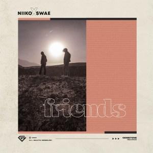 Niiko x SWAE - Friends
