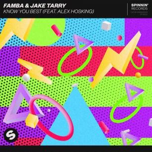 Famba & Jake Tarry - Know You Best (feat. Alex Hosking)