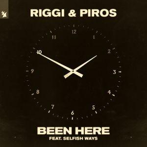 Riggi & Piros feat. Selfish Ways - Been Here