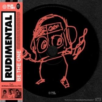 Rudimental - Be The One ft. MORGAN, Digga D & TIKE