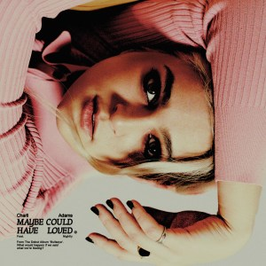 Charli Adams · Maybe Could Have Loved (Feat. Nightly)