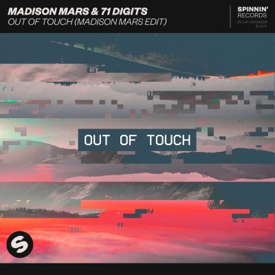 Madison Mars & 71 Digits - 'Out Of Touch' (remix)