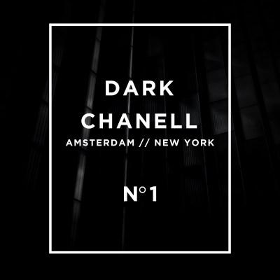 Dark Chanell - No. 1
