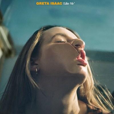 Greta Isaac - Like Me