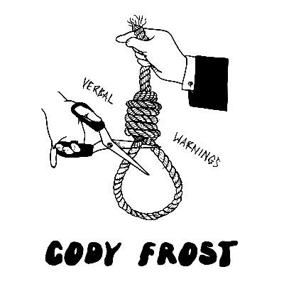 cody frost - verbal warnings