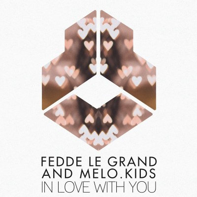 Fedde Le Grand and Melo .Kids - In love with you