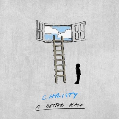 Christy - A better place