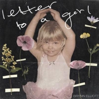 Bryann Elliott - Letter to a girl