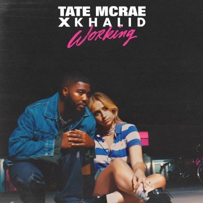 Tate McRae and Khalid - Working