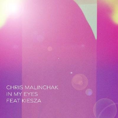 Chris Malinchak & Kiesza - In My Eyes