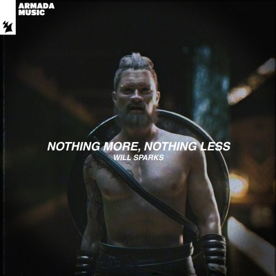 Will Sparks - Nothing More, Nothing Less EP
