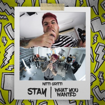Nitti Gritti - Stay / What You Wanted