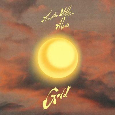 Austin Millz - Gold (feat. Aluna)