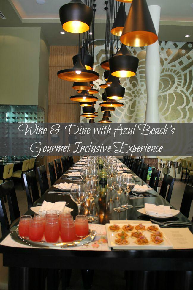 Wine & Dine with Azul Beach's Gourmet Inclusive Experience