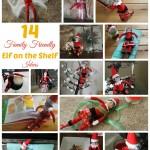 14 Family Friendly Elf on the Shelf Ideas