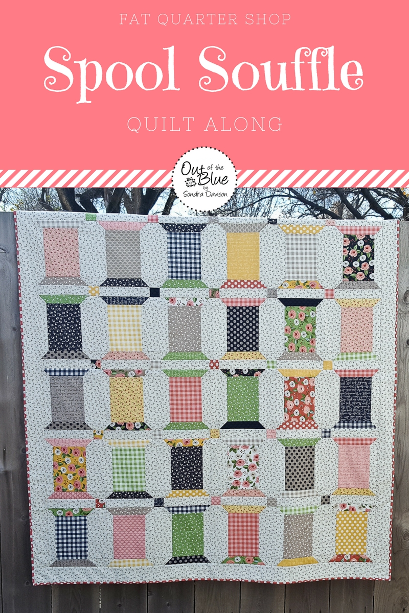 Spool Souffle QAL │ Out of the Blue Quilts by Sondra Davison