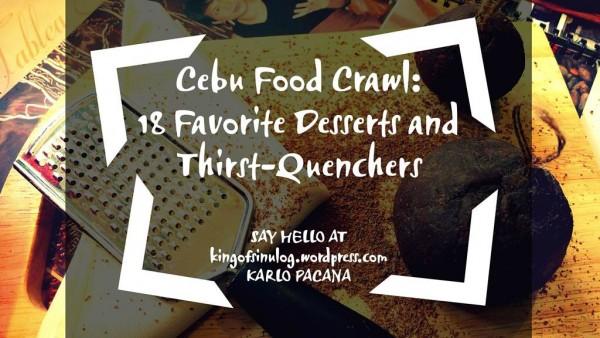 Cebu Favorite Desserts and Thirst-Quenchers