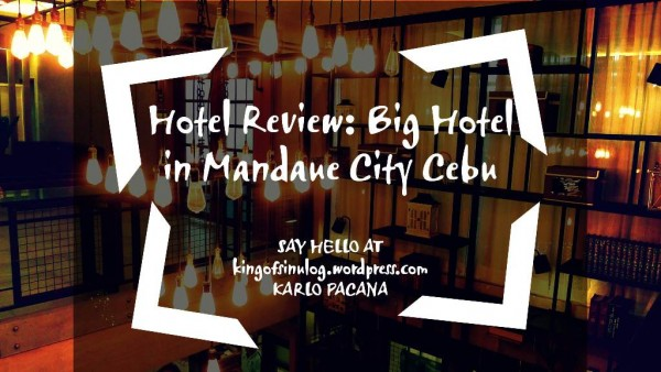 Big Hotel in Mandaue City