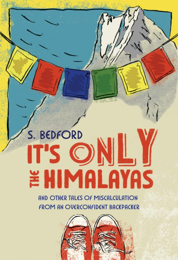 Its Only the Himalayas COVER by Sue Bedford