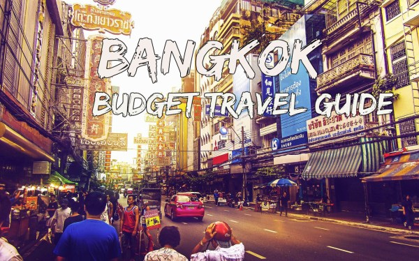 Bangkok Budget Travel Guide