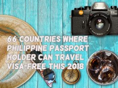 66 Countries Where Philippine Passport Holder Can Travel Visa-Free this 2018