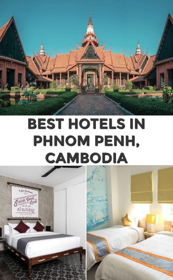 Best Hotels in Phnom Penh Cambodia