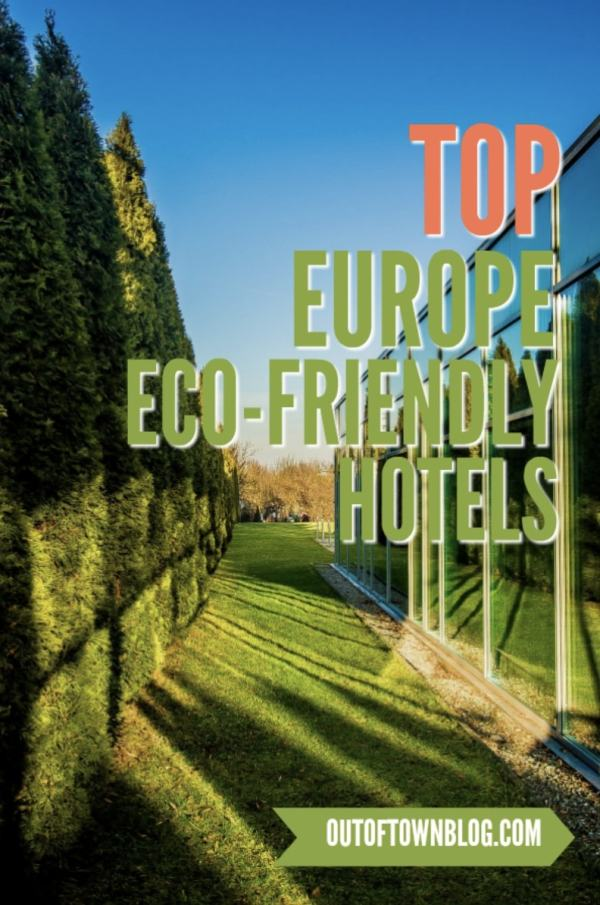 Top Europe Eco-friendly Hotels
