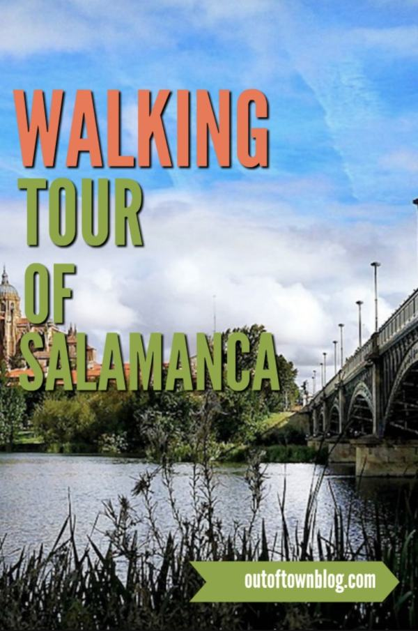 Walking Tour of Salamanca City