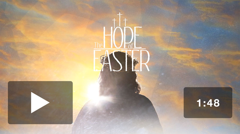 The Hope of Easter Promo Video Download  Church Media  Outreach Marketing