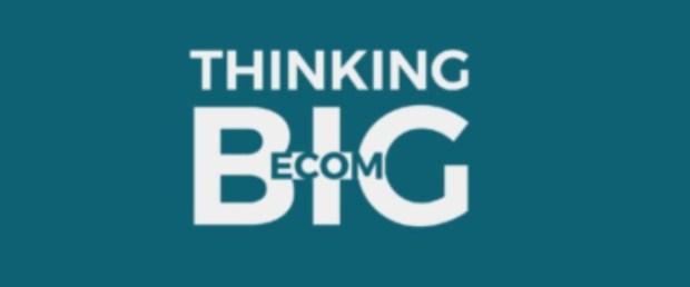 Thinking Big eCom by Kevin Byrne