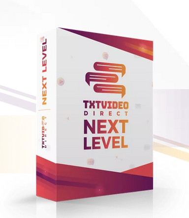 TXTVideo Direct Next Level Upgrade OTO Software by Jamie Ohler
