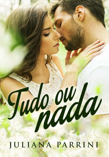 https://www.amazon.com.br/Tudo-ou-nada-Juliana-Parrini-ebook/dp/B01HYR8YMM/ref=sr_1_2?ie=UTF8&qid=1487250972&sr=8-2&keywords=juliana+parrini