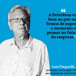 Pinguelli: o papel estratégico da Petrobras é indispensável
