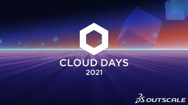 CLOUD DAYS 2021, l'évènement du Cloud français par 3DS OUTSCALE