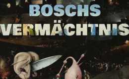 """[ Rezension ] Christian von Aster (Hrsg.) """"Boschs Vermächtnis"""""""