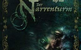 "[ Rezension ] Johannes Berthold & Holger Much ""Narrenturm"""