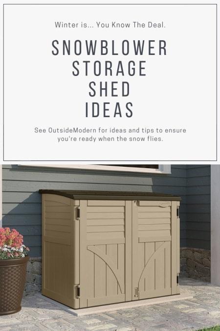 Snowblower Storage Shed Ideas