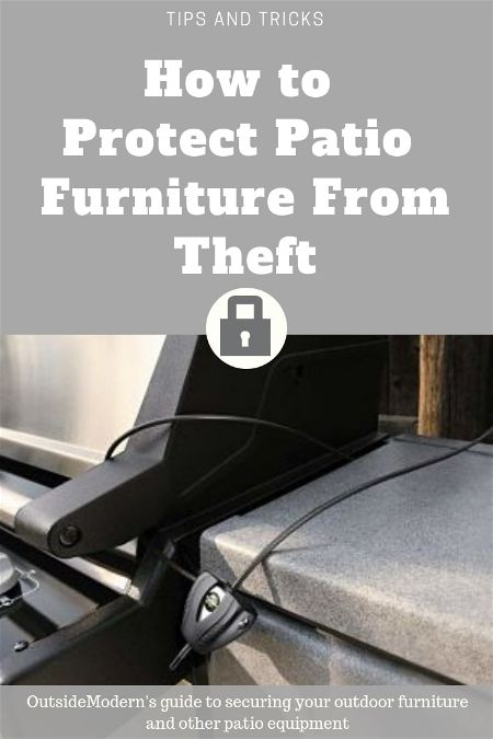 How to Protect Patio Furniture from Theft