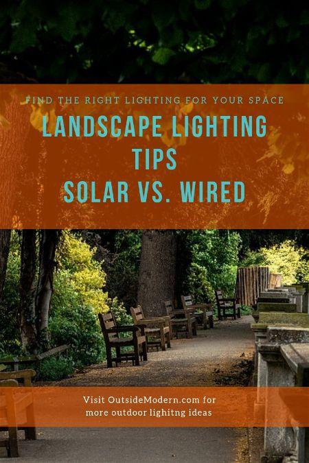 Landscape Lighting Tips Solar vs Wired