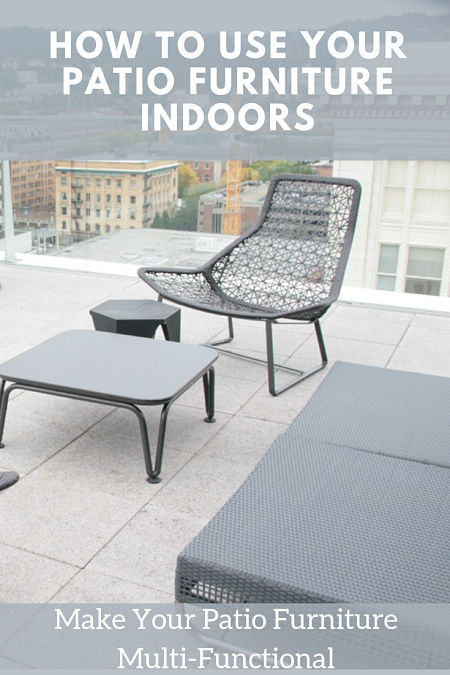 How to Use Patio Furniture Indoors