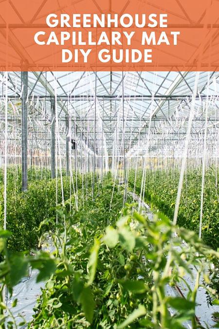 greenhouse capillary mat diy guide