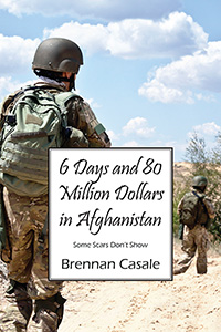 6 Days and 80 Million Dollars in Afghanistan