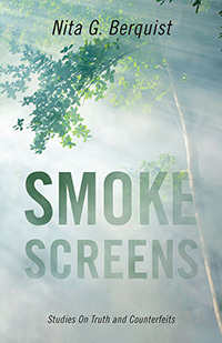 Smoke Screens: Studies on Truth and Counterfeits