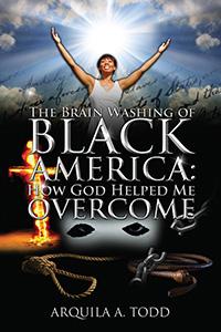 The Brain Washing of Black America
